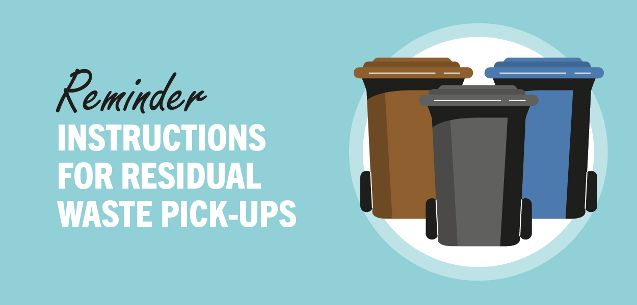Reminder of the instructions for residual waste pick-ups