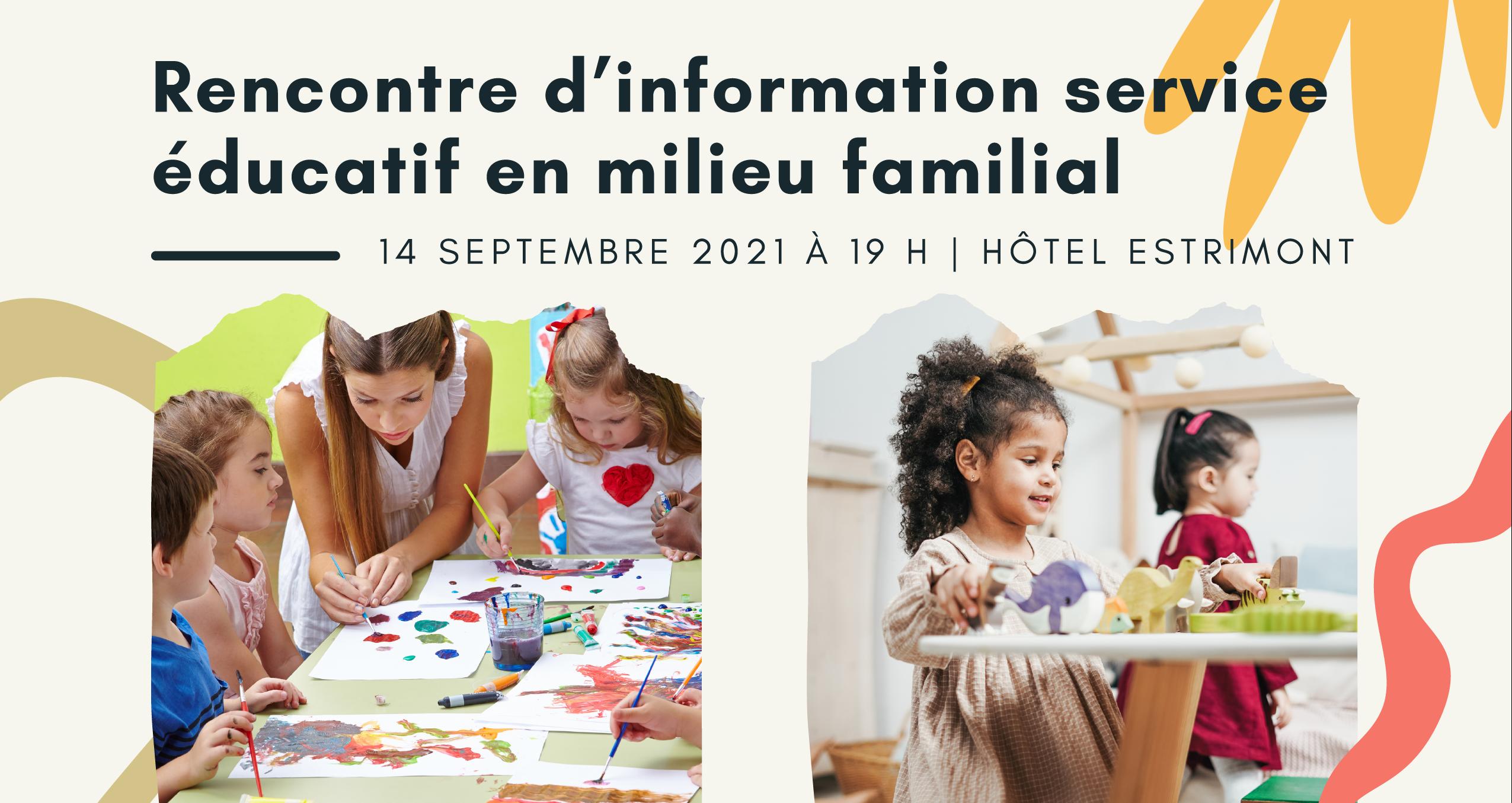 Rencontre d'information service éducatif en milieu familial